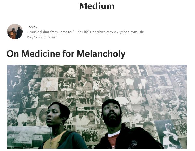 Link to On Medicine for Melancholy essay at Medium